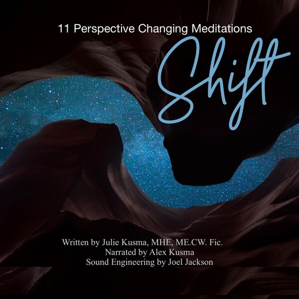Cover art for Shift: 11 Perspective Changing Meditations (feat. Alex Kusma)